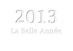 2013 la belle année gris 3 - copie
